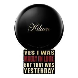 Kilian Yes I Was Madly In Love, But That Was Yesterday TESTER